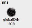 Paramètres systèmes : ligne SNS, icone GlobalSAN iSCSI